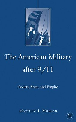 Morgan, Matthew J. - The American Military After 9/11, e-bok