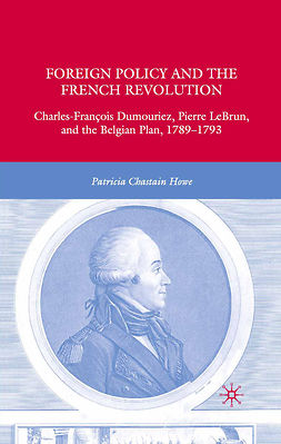 Howe, Patricia Chastain - Foreign Policy and the French Revolution, ebook