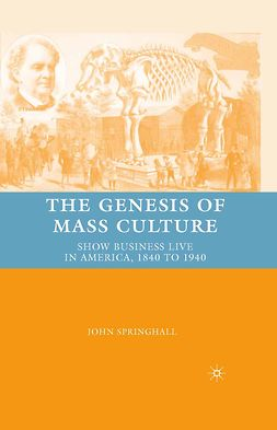 Springhall, John - The Genesis of Mass Culture, ebook