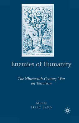 Land, Isaac - Enemies of Humanity, e-bok