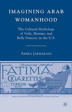 Jarmakani, Amira - Imagining Arab Womanhood, ebook