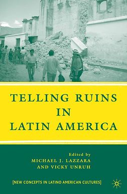 Lazzara, Michael J. - Telling Ruins in Latin America, ebook