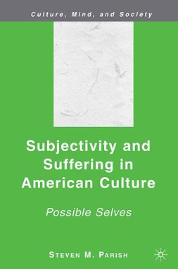 Parish, Steven M. - Subjectivity and Suffering in American Culture, e-bok