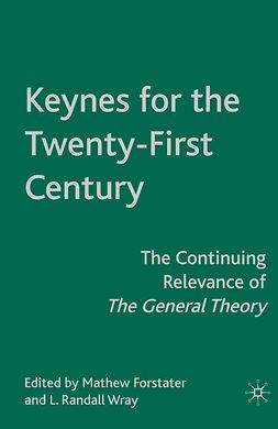 Forstater, Mathew - Keynes for the Twenty-First Century, e-bok