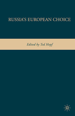 Hopf, Ted - Russia's European Choice, ebook