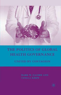 Keefe, Tania J. - The Politics of Global Health Governance, e-kirja