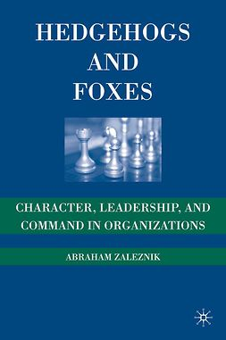 Zaleznik, Abraham - Hedgehogs and Foxes, ebook
