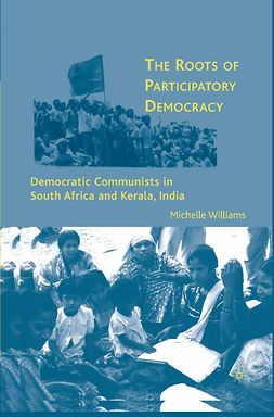 Williams, Michelle - The Roots of Participatory Democracy, ebook