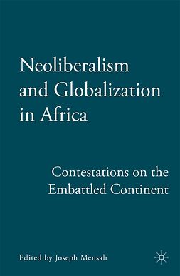 Mensah, Joseph - Neoliberalism and Globalization in Africa, ebook