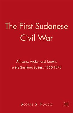 Poggo, Scopas S. - The First Sudanese Civil War, ebook