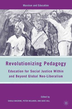Hill, Dave - Revolutionizing Pedagogy, ebook