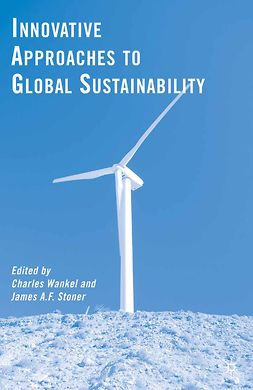 Stoner, James A. F. - Innovative Approaches to Global Sustainability, ebook