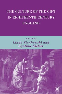 Klekar, Cynthia - The Culture of the Gift in Eighteenth-Century England, ebook