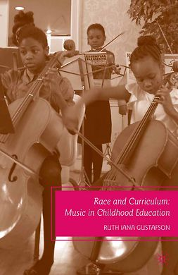 Gustafson, Ruth Iana - Race and Curriculum, e-kirja