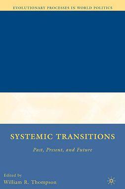Thompson, William R. - Systemic Transitions, e-kirja