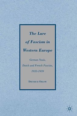 Orlow, Dietrich - The Lure of Fascism in Western Europe, ebook