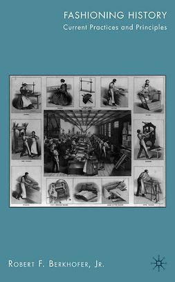 Berkhofer, Robert F. - Fashioning History, ebook