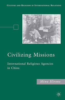 Hirono, Miwa - Civilizing Missions, e-bok