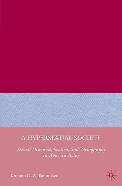 Kammeyer, Kenneth C. W. - A Hypersexual Society, ebook