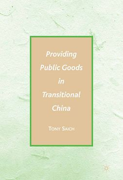 Saich, Tony - Providing Public Goods in Transitional China, ebook