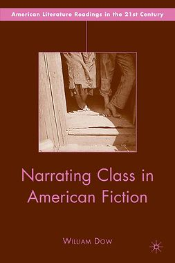 Dow, William - Narrating Class in American Fiction, e-bok