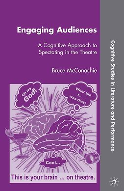 McConachie, Bruce - Engaging Audiences, e-bok