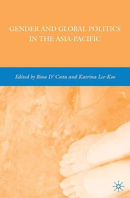 D'Costa, Bina - Gender and Global Politics in the Asia-Pacific, e-bok