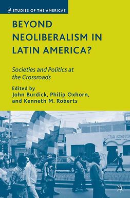 Burdick, John - Beyond Neoliberalism in Latin America?, ebook