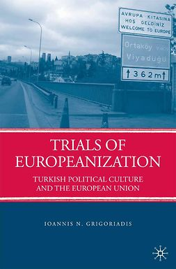 Grigoriadis, Ioannis N. - Trials of Europeanization, ebook