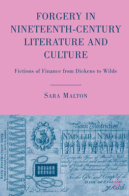 Malton, Sara - Forgery in Nineteenth-Century Literature and Culture, e-kirja