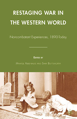 Abbenhuis, Maartje - Restaging War in the Western World, ebook