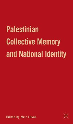 Litvak, Meir - Palestinian Collective Memory and National Identity, ebook
