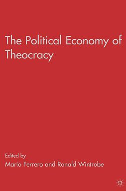 Ferrero, Mario - The Political Economy of Theocracy, e-kirja