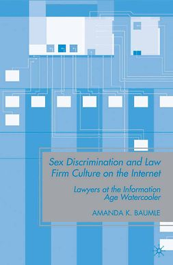 Baumle, Amanda K. - Sex Discrimination and Law Firm Culture on the Internet, ebook