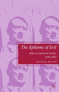 Butter, Michael - The Epitome of Evil, e-kirja