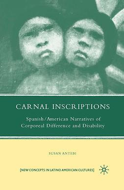 Antebi, Susan - Carnal Inscriptions, ebook