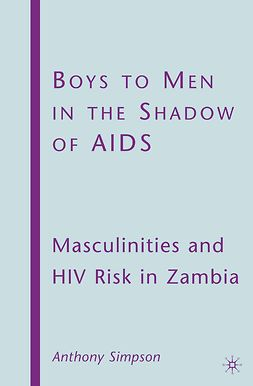Simpson, Anthony - Boys to Men in the Shadow of AIDS, ebook