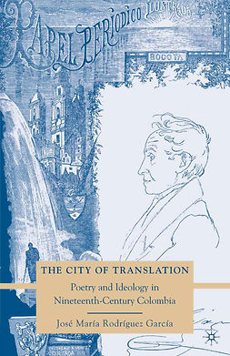 García, José María Rodríguez - The City of Translation, ebook