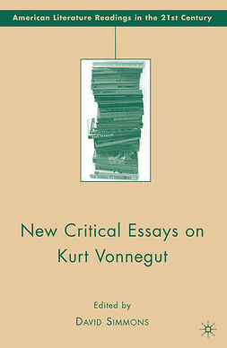 Simmons, David - New Critical Essays on Kurt Vonnegut, e-bok