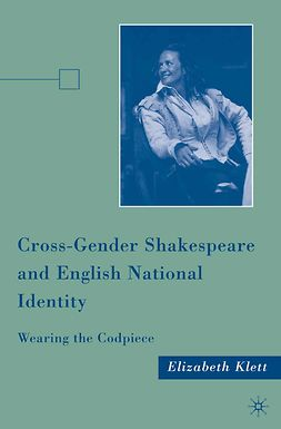 Klett, Elizabeth - Cross-Gender Shakespeare and English National Identity, ebook