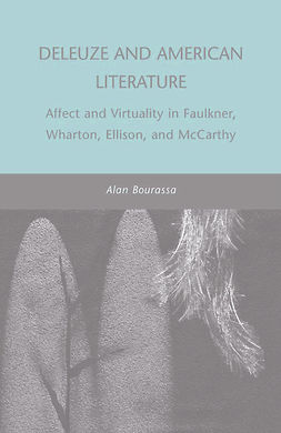 Bourassa, Alan - Deleuze and American Literature, ebook