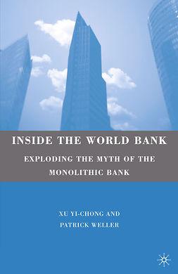Weller, Patrick - Inside the World Bank, ebook