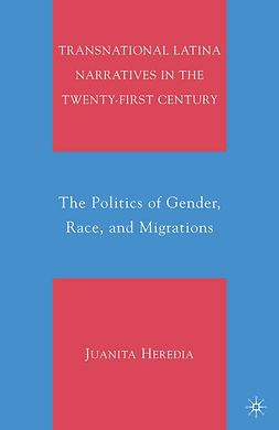 Heredia, Juanita - Transnational Latina Narratives in the Twenty-first Century, e-bok