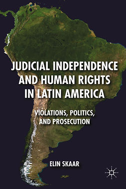Skaar, Elin - Judicial Independence and Human Rights in Latin America, e-kirja
