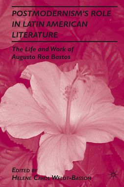 Weldt-Basson, Helene Carol - Postmodernism's Role in Latin American Literature, ebook