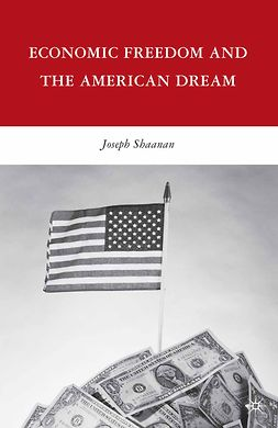 Shaanan, Joseph - Economic Freedom and the American Dream, ebook