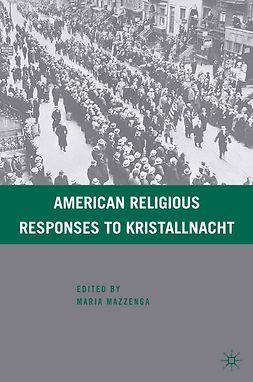 Mazzenga, Maria - American Religious Responses to Kristallnacht, ebook