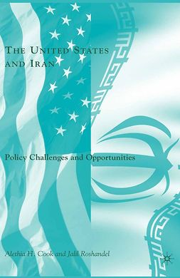 Cook, Alethia H. - The United States and Iran, ebook