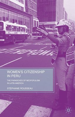 Rousseau, Stéphanie - Women's Citizenship in Peru, ebook