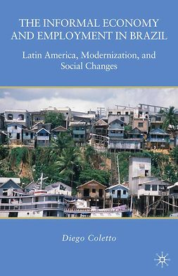 Coletto, Diego - The Informal Economy and Employment in Brazil, ebook